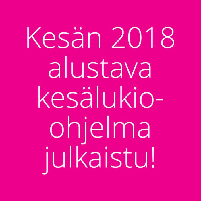 Kesän 2018 alustava kesälukio-ohjelma julkaistu!