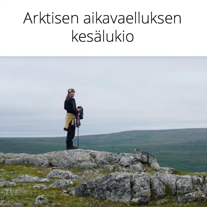 Arktisen aikavaelluksen kesälukio 19.–31.7.2021