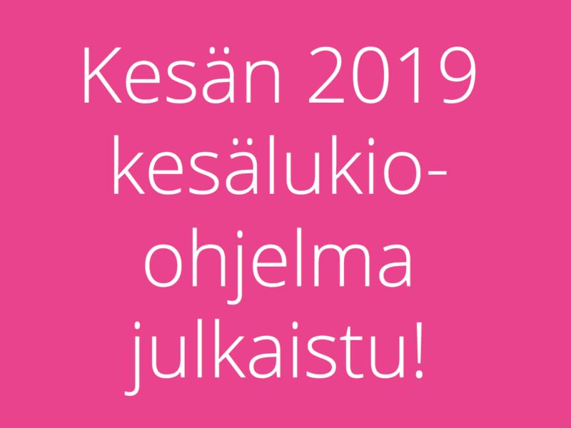 Alustava kesälukio-ohjelma 2019 julkaistu!