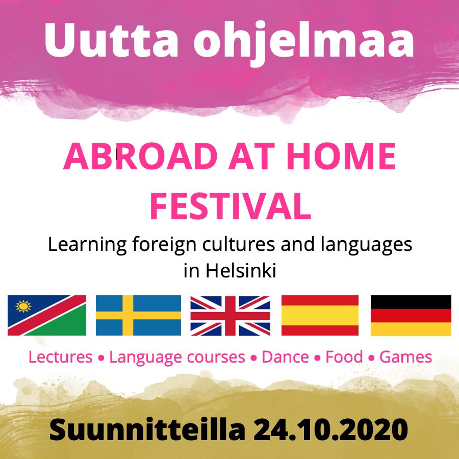 Uutta ohjelmaa: Abroad at home festival - suunnitteilla 24.10.2020
