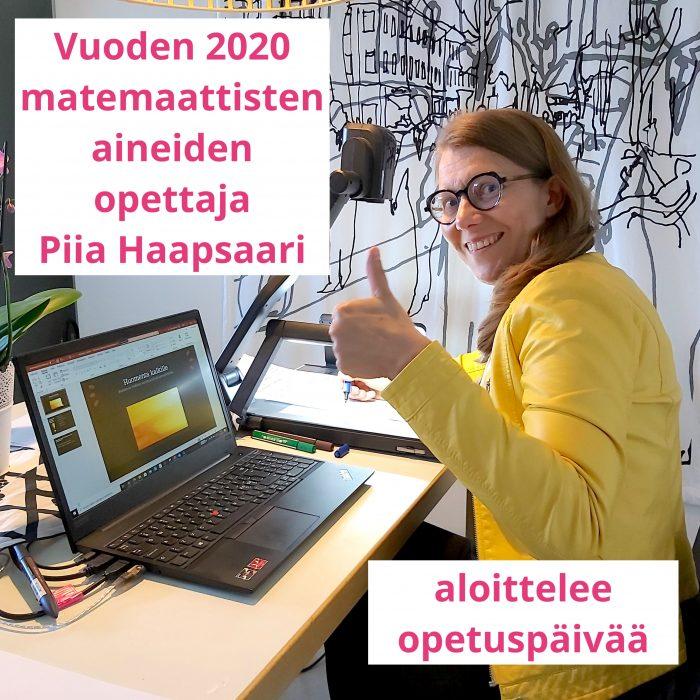 Vuoden 2020 matemaattisten aineiden opettaja Piia Haapsaari aloittelee opetuspäivää.