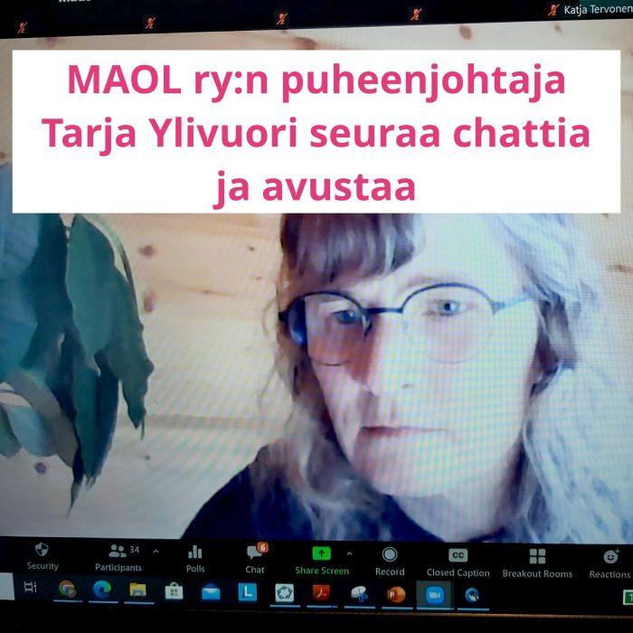 MAOL ry:n puheenjohtaja Tarja Ylivuori seuraa chattia ja avustaa.